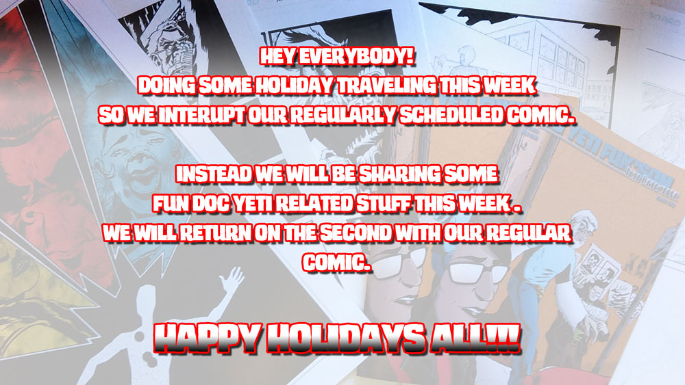 Holiday Break!!!